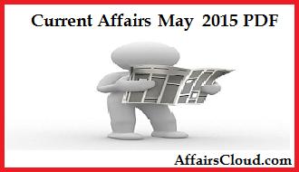 Current Affairs May PDF 2015