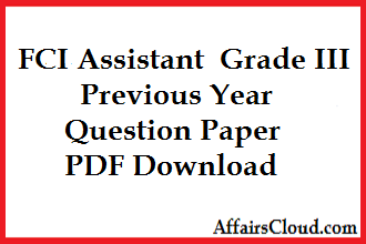 FCI Assistant Grade III Previous Year Question Paper
