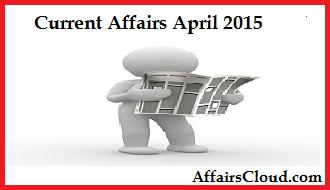 Current-Affairs-April-2015