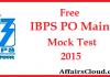 Free IBPS PO Main Mock Test 2015