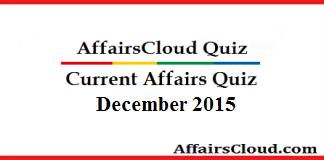 Current Affairs December 30 Quiz 2015
