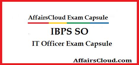 IBPS SO IT Officer Capsule by AffairsCloud