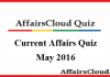 Current Affairs Quiz May 2016