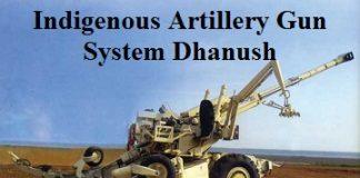 Indigenous Artillery Gun System Dhanush