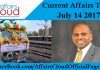 Current Affairs Today - July 14 2017
