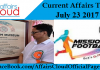 Current Affairs Today - July 23 2017