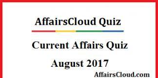 Current Affairs August Quiz 2017