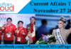 Current Affairs Today - November 27 2017