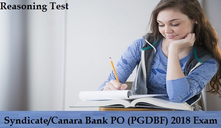 Syndicate Canara Bank PO (PGDBF) 2018 Exam - Reasoning Test