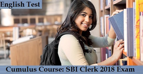 Cumulus Course - SBI Clerk 2018 Exam - English Test