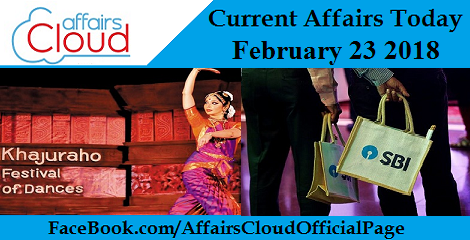 Current Affairs Today - February 23 2018