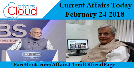Current Affairs Today - February 24 2018