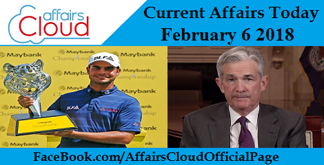 Current Affairs Today - February 6 2018