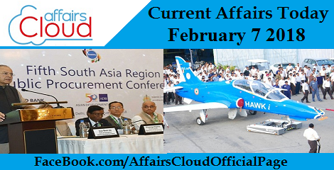 Current Affairs Today - February 7 2018