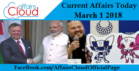 Current Affairs Today - March 1 2018