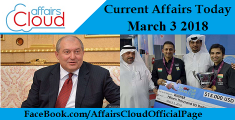 Current Affairs Today - March 3 2018