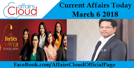 Current Affairs Today - March 6 2018