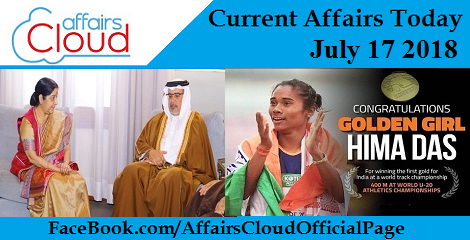 Current Affairs Today July 17 2018
