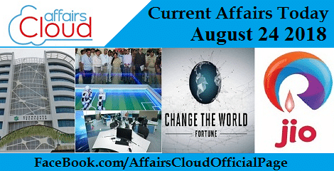Current Affairs Today August 24 2018