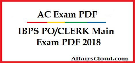 AC Exam PDF - IBPS PO-CLERK Main Exam PDF 2018