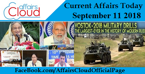 Current Affairs Today September 11 2018
