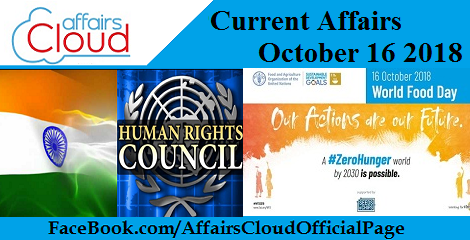 Current Affairs October 16 2018