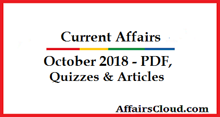 Current Affairs October 2018 PDF Quiz