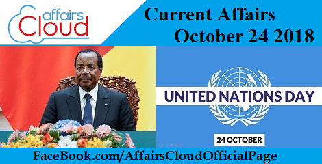 Current Affairs October 24 2018