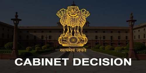 Cabinet Approvals on 10th October, 2018
