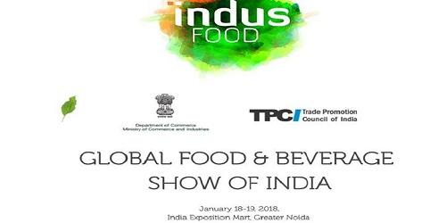 Indus Food 2019' to be held in Greater Noida, Uttar Pradesh