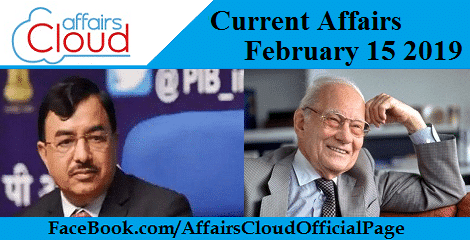 Current Affairs February 15 2019