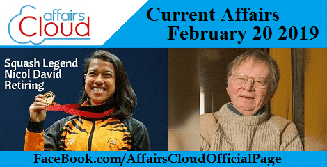 Current Affairs February 20 2019