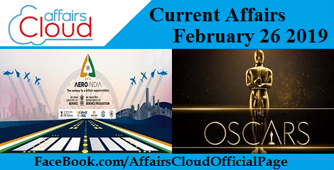 Current Affairs February 26 2019