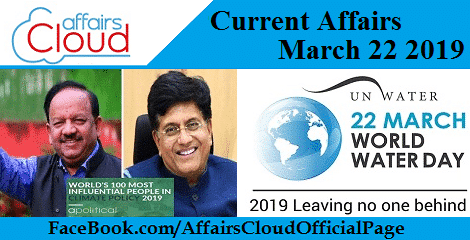 Current Affairs March 22 2019