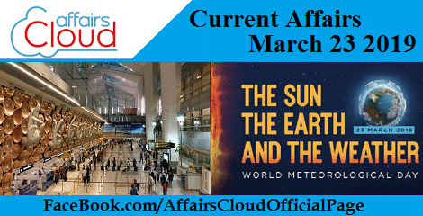 Current Affairs March 23 2019