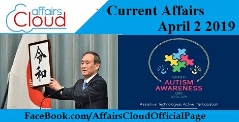 Current Affairs April 2 2019