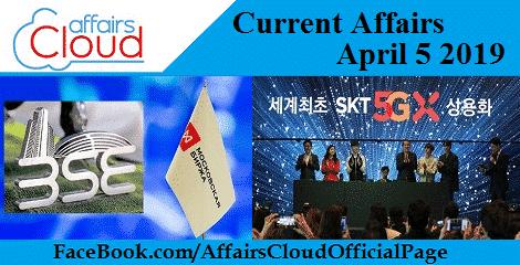 Current Affairs April 5 2019