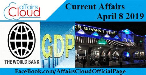 Current Affairs April 8 2019