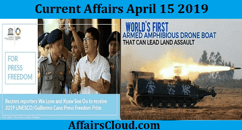 Current Affairs Today April 15 2019