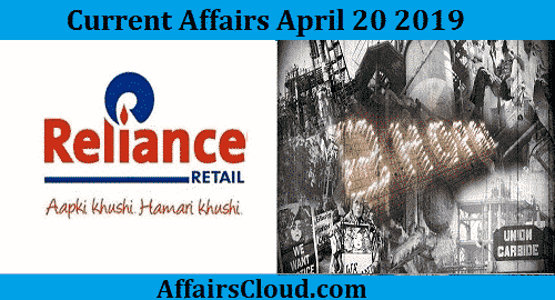 Current Affairs Today April 20 2019