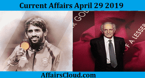Current Affairs Today April 29 2019