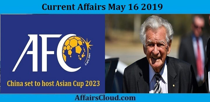 Current Affairs May 16 2019