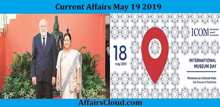 Current Affairs May 19 2019