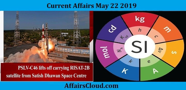 Current Affairs May 22 2019