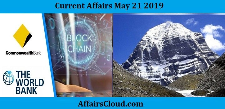 Current Affairs May 21 2019