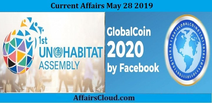 Current Affairs May 28 2019