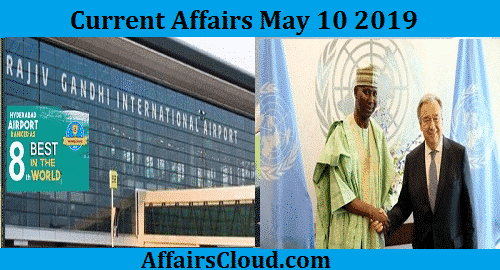 Current-Affairs-Today-May-10-2019