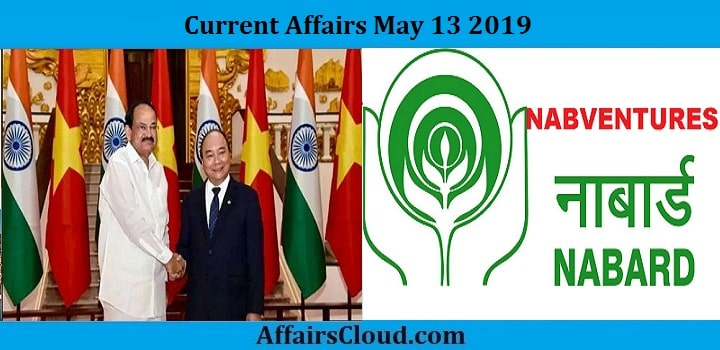 Current Affairs Today May 13 2019 by AffairsCloud