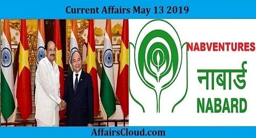 Current Affairs Today May 13 2019