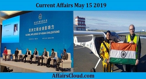 Current Affairs Today May 15 2019